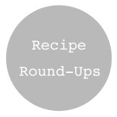 Recipe Round Ups